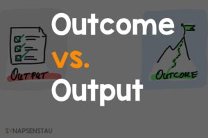 Outcome vs.Output