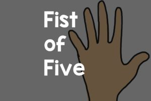 Fist of Five