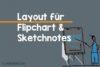 Flipchart / Seiten Layout