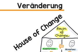 House of Change Veränderung