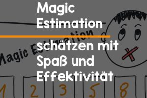 Magic Estimation schätzen
